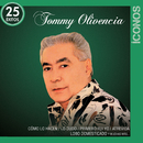 Íconos 25 Éxitos/Tommy Olivencia