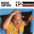 12 Favoritas/Marvin Santiago