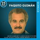 Íconos 25 Éxitos/Paquito Guzmán
