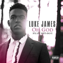 Oh God (feat. Hit-Boy)/Luke James