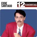 12 Favoritas/Eddie Santiago