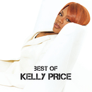 Best Of/Kelly Price