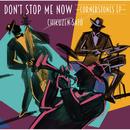Don't Stop Me Now ~Cornerstones EP~/佐藤竹善