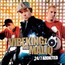 24/7 Addicted/Vibekingz, Maliq