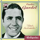 Reliquias/Carlos Gardel