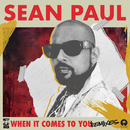 When It Comes To You (Remixes)/Sean Paul