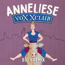 Anneliese (Big H Remix)/Voxxclub