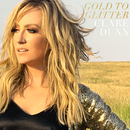 Gold To Glitter/Clare Dunn
