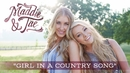 Girl In A Country Song (Audio)/Maddie & Tae