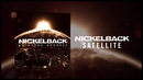 Satellite (Audio)/Nickelback