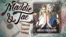 Girl In A Country Song (Behind The Scenes)/Maddie & Tae