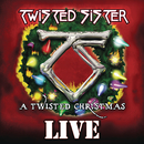 A Twisted Christmas (Live)/Twisted Sister