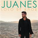 Loco De Amor/Juanes