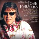 Lo Mejor De.../José Feliciano