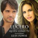 Quién Como Tú (feat. Luis Fonsi)/Lucero