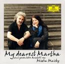 My Dearest Martha - Eine persönliche Auswahl von Mischa Maisky/Martha Argerich