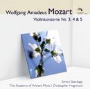 Mozart Violinkonzerte 3, 4 & 5 (Audior)/Simon Standage, The Academy of Ancient Music, Christopher Hogwood