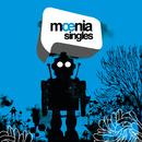 Singles/Moenia