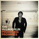 Promising Promises/Jon McLaughlin