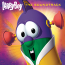 LarryBoy (Original Motion Picture Soundtrack)/VeggieTales
