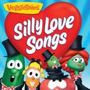 Silly Love Songs/VeggieTales