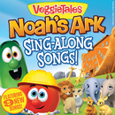 Noah's Ark Sing-Along Songs!/VeggieTales