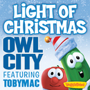 Light Of Christmas (feat. TobyMac)/Owl City