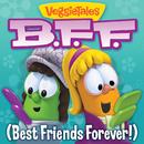 Best Friends Forever/VeggieTales