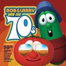 Bob & Larry Sing The 70s/VeggieTales