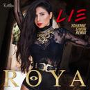 Lie (Yohanne Simon Remix)/Roya