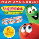 VeggieTales In The House: Bob & Larry's Playlist/VeggieTales
