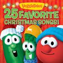 25 Favorite Christmas Songs!/VeggieTales