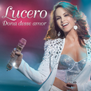 Dona Desse Amor/Lucero