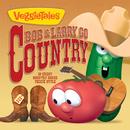 Bob & Larry Go Country/VeggieTales