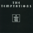 A Song For You/The Temptations