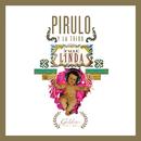 Calle Linda (Golden Edition)/Pirulo Y La Tribu