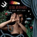 O Amor Não É Razão/Rita Redshoes