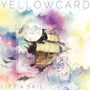 Lift A Sail/Yellowcard