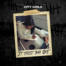 JT First Day Out/City Girls
