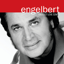 Greatest Love Songs/Engelbert Humperdinck