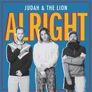 Alright/Judah & the Lion