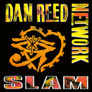 Slam (Remastered)/DAN REED NETWORK