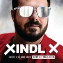 Anděl v blbým věku (Best of 2008-2019)/Xindl X