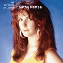The Definitive Collection/Kathy Mattea