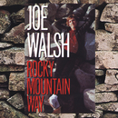 Rocky Mountain Way/Joe Walsh
