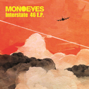 Interstate 46 E.P./MONOEYES