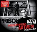 Prison Break Anthem (Ich Glaub An Dich) (feat. Adel Tawil)/Azad