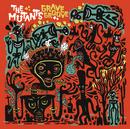 Grave Groove/Mutants