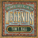 Country Classics: American Legends Tom T. Hall (Expanded Edition)/Tom T. Hall