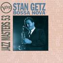 Bossa Nova: Verve Jazz Masters 53: Stan Getz/スタン・ゲッツ